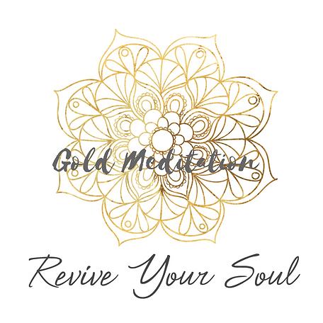 Revive Your Soul Gold Meditaiton Elizabeth Goddard