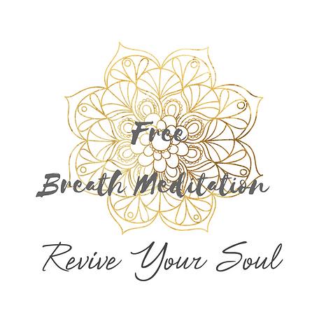 Revive Your Soul Breath Meditaiton Elizabeth Goddard