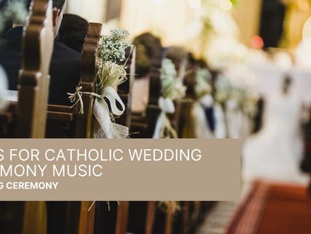 Ideas for catholic wedding ceremony music
