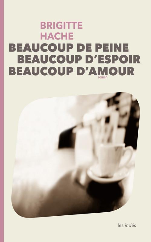 Brigitte Hache livre roman feel good book Les Indés