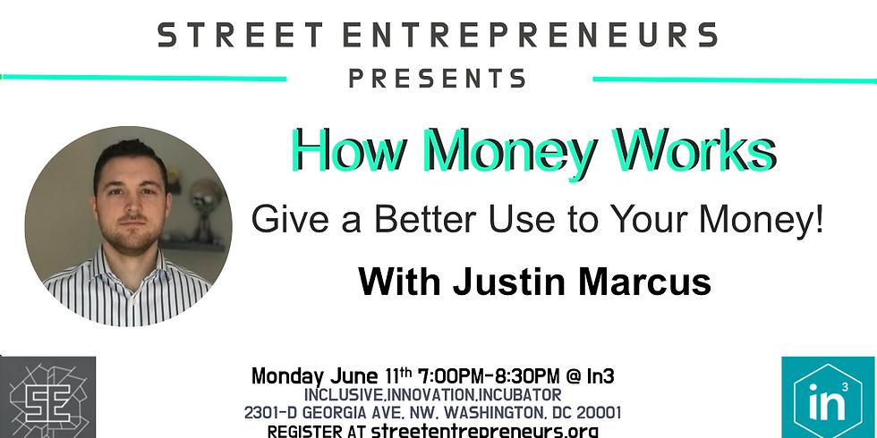 Street Entrepreneurs - How Money Works (1)