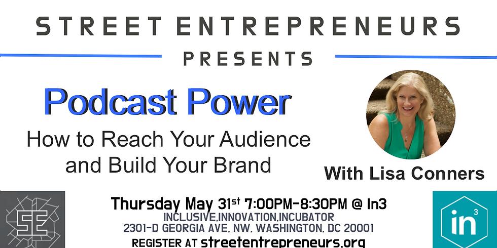 Street Entrepreneurs - Podcast Power