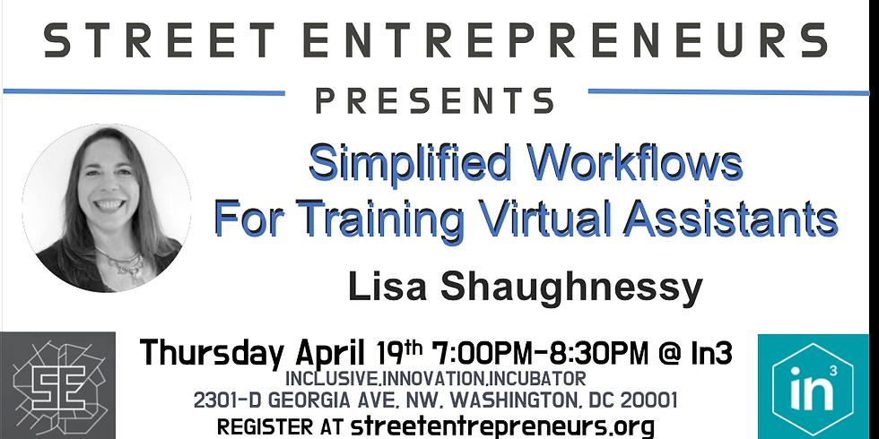 Street Entrepreneurs - Simplified Workflows For Training Virual Assistants