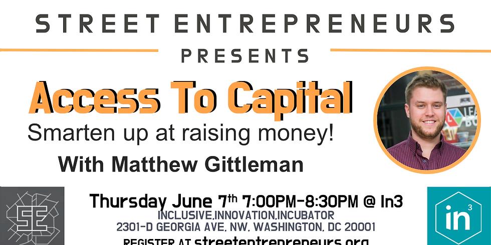 Street Entrepreneurs - Access To Capital