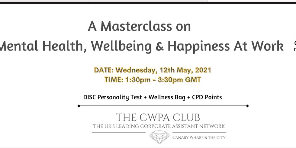 Mental Health, Wellbeing & Happiness at Work Masterclass