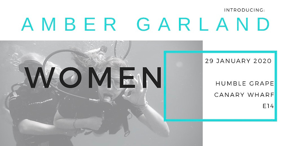 Inspiring Women Series #1 - Amber Garland