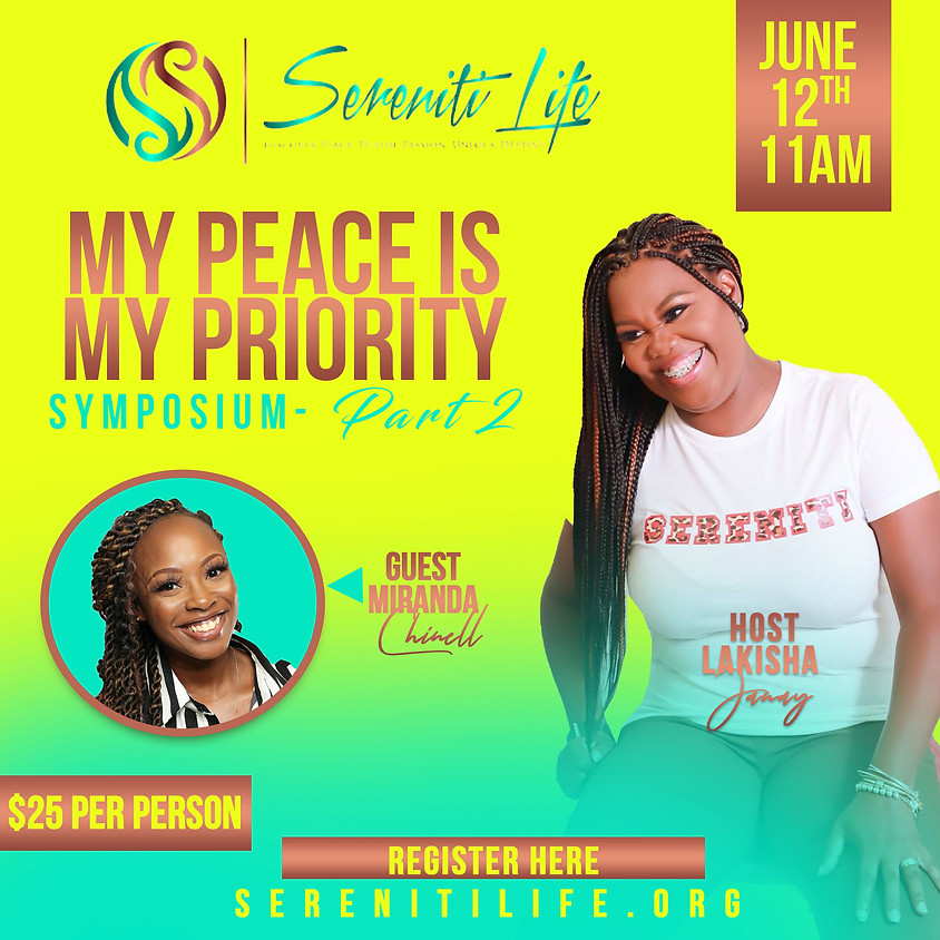 My Peace is My Priority Symposium- Part 2