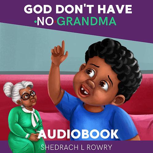 God Don't Have No Grandma