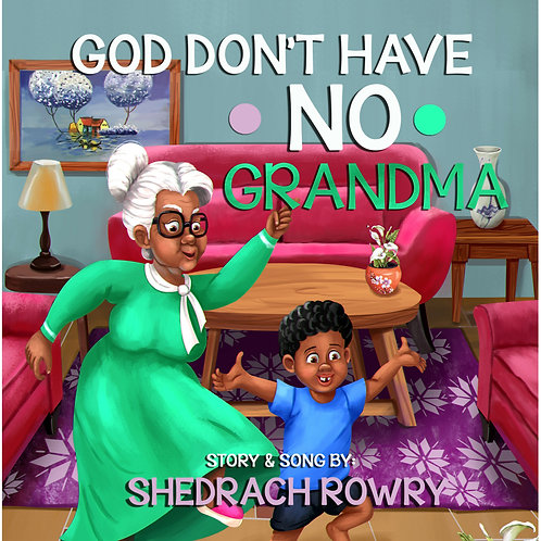 God Don't Have No Grandma