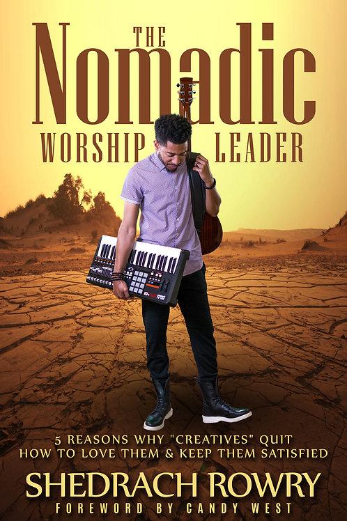 The Nomadic Worship Leader