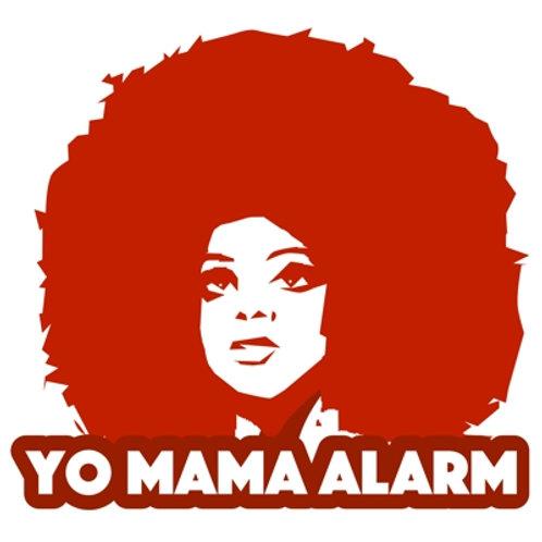Yo Mama Alarm