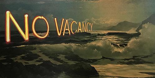 'No Vacancy' - Print by Dave Pollot