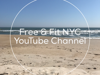 Free & Fit London & NYC YouTube Channel