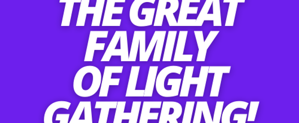 2021 Family of Light Gathering Raw Footage