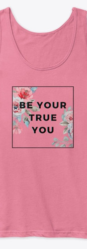 Be Your True You.jpg