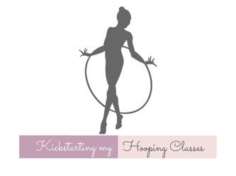 Kickstarting my Hooping Classes