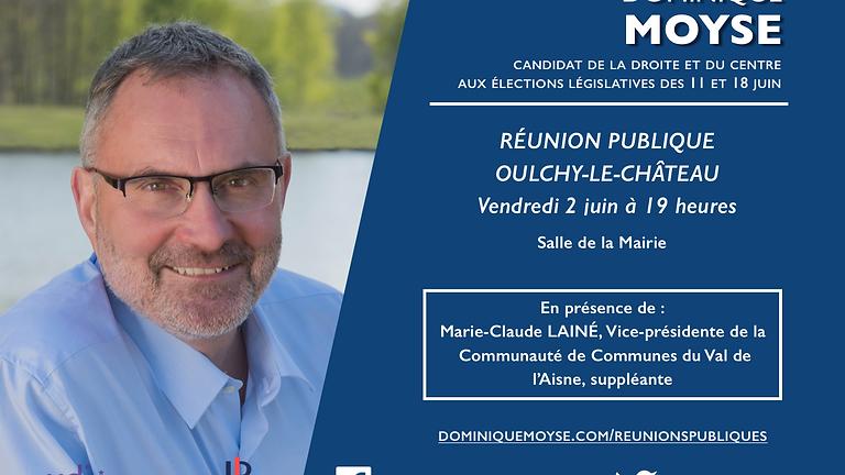 Réunion Publique à Oulchy-Le-Château