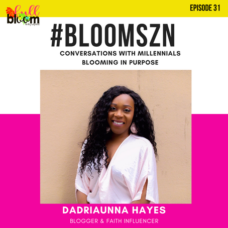 Bloom SZN: Surviving Loss as an Angel Mom with Dadriaunna Hayes
