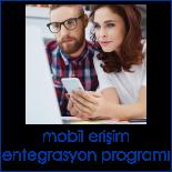 Mobil_Erişim_entegrasyon_programı.png