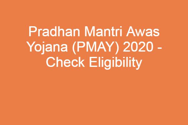 pradhan mantri awas yojana  list 2020