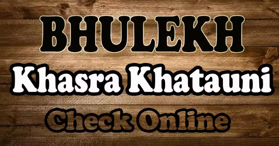 Delhi Bhulekh Khasra Khatauni