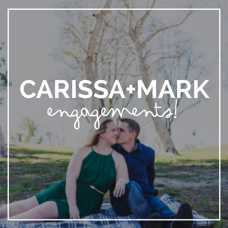 Engagement Session: Carissa + Mark