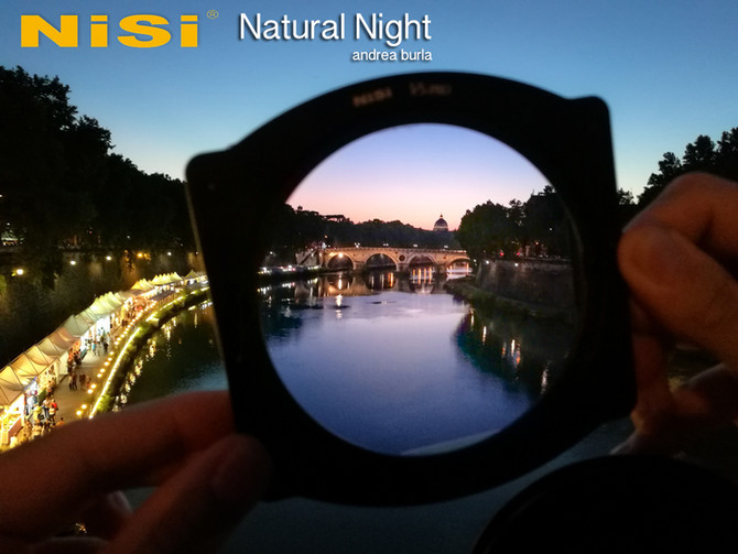 NiSi Natural Night - prova sul campo...