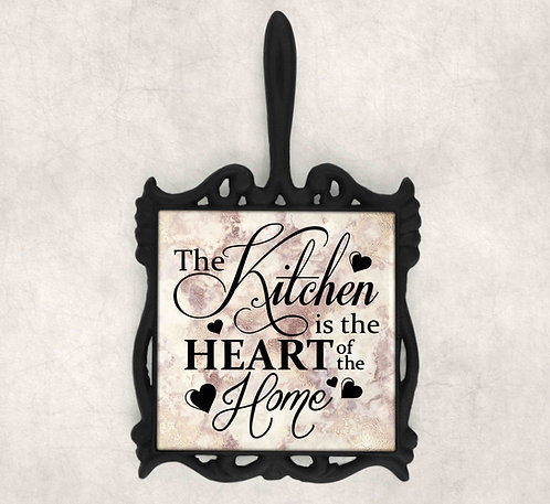 The Kitchen Is The Heart Of The Home Iron Trivet