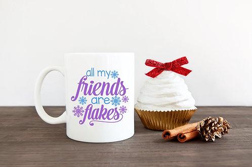 All My Friends Are Flakes Coffee Mug-15oz
