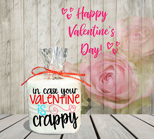 Toilet Paper Gag Gifts- Valentine Gag Gift- In Case Your Valentine Is Crappy
