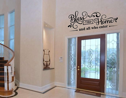 Bless This Home And All Who Enter Decal-Wall Decal