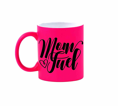 Mom Fuel Hot Pink Mug- 11oz Coffee Mug