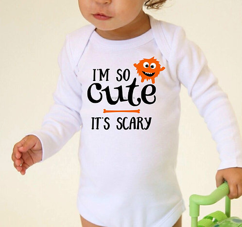 I'm So Cute It's Scary Baby Bodysuit- Baby Halloween Outfit