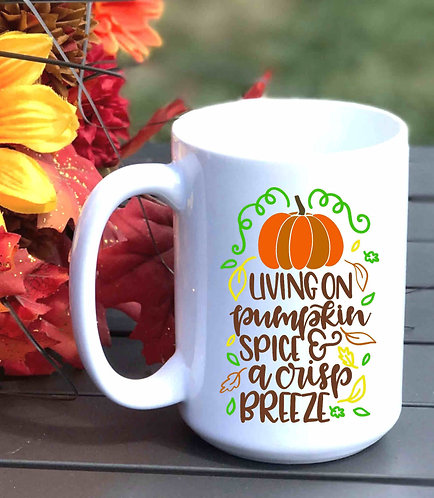 Living on Pumpkin Spice 15oz Coffee Mug