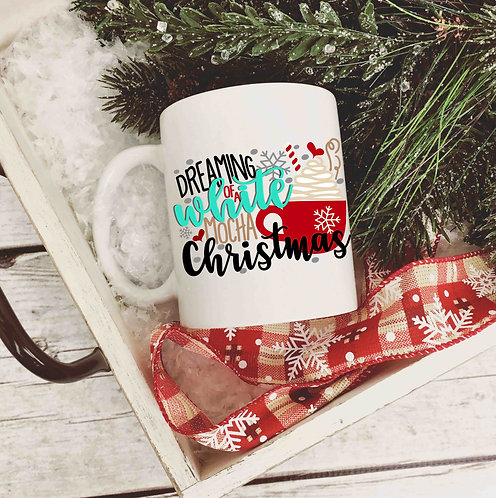 Dreaming Of A White Mocha Christmas 15oz Coffee Mug
