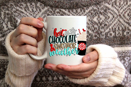 Hot Chocolate & Sweater Weather 15oz Coffee Mug