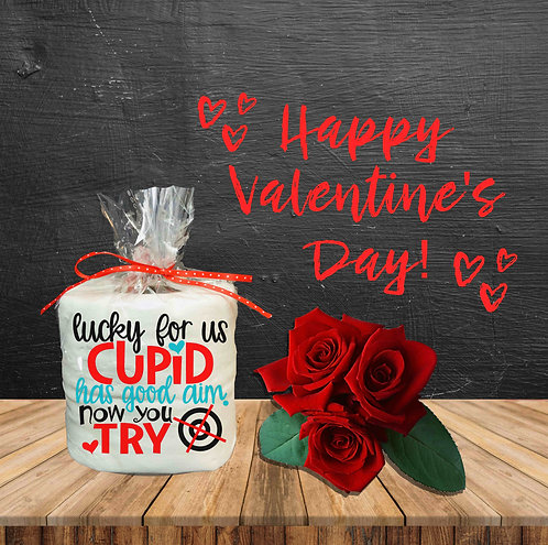 Toilet Paper Gag Gifts- Valentine Gag Gifts- Lucky For Us Cupid Has Good Aim