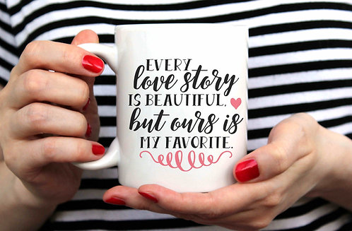Every Love Story Is Beautiful  15oz Coffee Mug