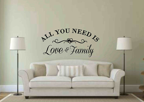 All You Need Is Love & Family Decal-Wall Decal