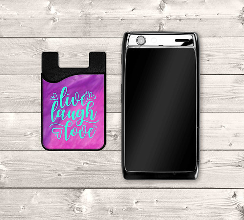 Live Laugh Love Cell Phone Card Caddy