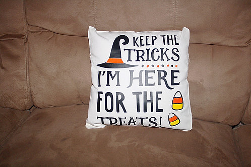 Keep The Tricks, I'm Here For The Treats Pillow Cover