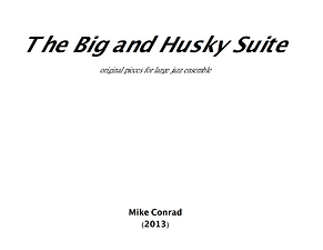 """Big and Husky Suite"" by Mike Conad (cover)"