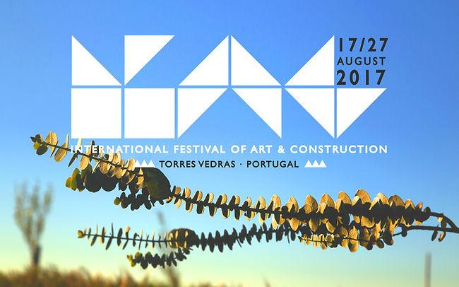 IFAC 2017 Portugal - International Festival of Art and Construction / Festival Internacional de Arte e Construção