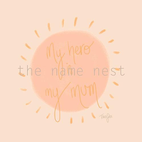 my hero is my mum - donation artwork