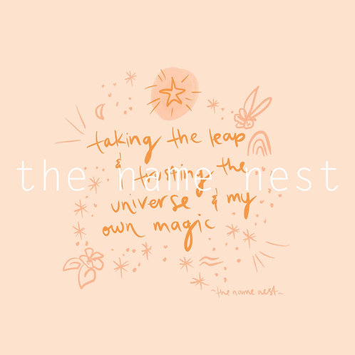 taking the leap, trusting the universe