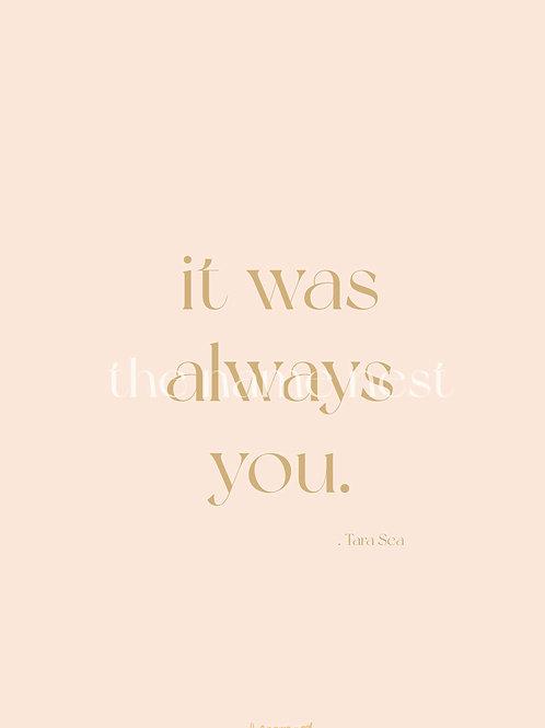 it was always you - poem artwork