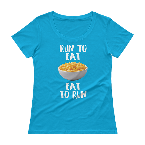 Run to Eat Eat to Run - Mac and cheese women's scoopneck shirt