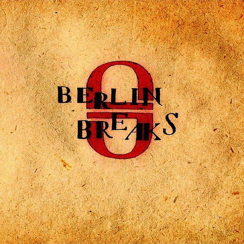 Berlin Breaks EP