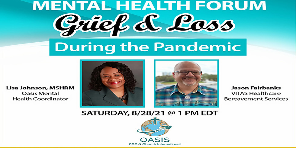 Mental Health Forum: Grief and Loss During the Pandemic