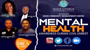 Mental Health Awareness During Civil Unrest